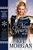 The New Years Bride (Holiday Mail Order Brides Book Two)
