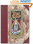 Tear Soup: A Recipe for Healing After...