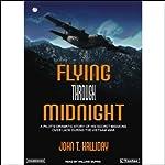 Flying Through Midnight | John T. Halliday
