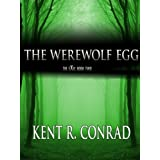 The Werewolf Egg (The EXU)