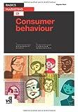 Basics Marketing 01: Consumer Behaviour