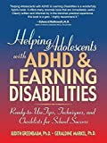 img - for Helping Adolescents with ADHD and Learning Disabilities: Ready-to-Use Tips, Tecniques, and Checklists for School Success 1st edition by Greenbaum, Judith, Markel, Geraldine (2000) Paperback book / textbook / text book