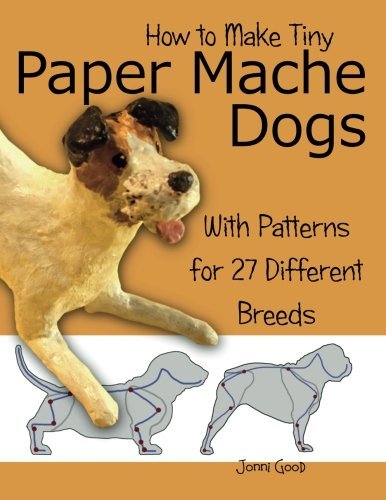 how-to-make-tiny-paper-mache-dogs-with-patterns-for-27-different-breeds