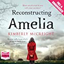 Reconstructing Amelia Audiobook by Kimberly McCreight Narrated by Kate Harper, Jane Collingwood, Jamie Parker, Harper Marshall