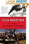 Plain, Honest Men: The Making of the...