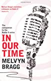 Melvyn Bragg In Our Time: A Companion to the Radio 4 Series