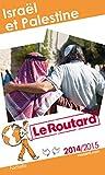 Guide du Routard Israël, Palestine 2014/2015