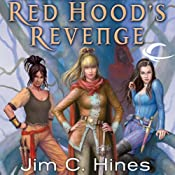 Red Hoods Revenge | Jim C. Hines