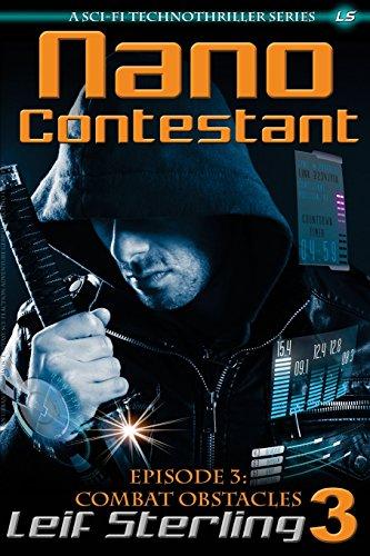 Nano Contestant - Episode 3: Combat Obstacles: Volume 3 (Nano Contestant Series)