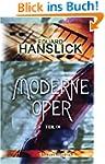 Moderne Oper: Teil 9: Aus neuer und n...