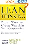 Lean Thinking: Banish Waste and Creat...