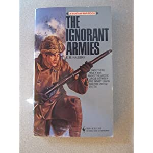 The Ignorant Armies E. M. Halliday