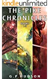 The Pike Chronicles: Books 1-3