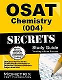 OSAT Chemistry (004) Secrets