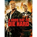 A Good Day to Die Hard ~ Bruce Willis