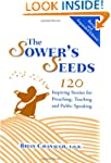 The Sower's Seeds: One Hundred and Tw...