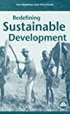 Redefining Sustainable Development (0745316050) by Middleton, Neil
