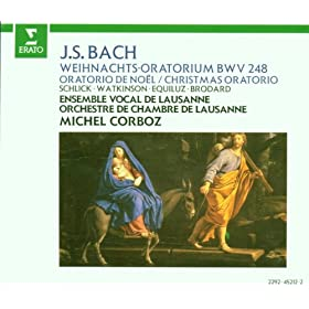 "Bach, JS : Weihnachtsoratorium [Christmas Oratorio] BWV248 : Part 2 ""Ehre sei Gott in der H�he"" [Choir]"