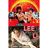 From Lee to Li: An A-Z Guide of Martial Arts Heroesby Ben Stevens