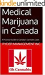 Medical Marijuana in Canada: A Practi...