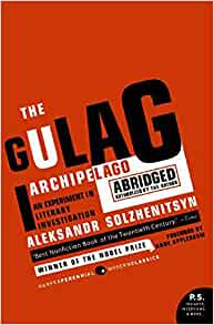 The Gulag Archipelago Abridged: An Experiment in Literary