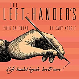 Left-Hander\'s Day-to-Day, The - 2016 Boxed Calendar 5 x 5in