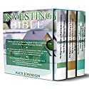 Investing Bible: 3 Manuscripts: Beginner's Guide to Home Buying & Flipping Houses + Beginner's Guide to Wholesaling & Budgeting in Real Estate + Tips & Tricks to have a Thriving and Evergreen Business Audiobook by Alex Johnson Narrated by Pete Beretta