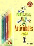 El Libro de Las Mil y Una Actividades (Spanish Edition)