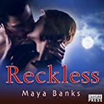 Reckless | Maya Banks