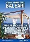 Vado a vivere alle Baleari thumbnail