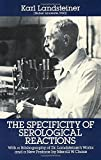 img - for The Specificity of Serological Reactions (Dover Books on Biology) Revised edition by Karl Landsteiner (1990) Paperback book / textbook / text book