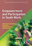 img - for Empowerment and Participation in Youth Work (Empowering Youth and Community Work Practice LM Series) book / textbook / text book