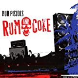 echange, troc Dub Pistols, Gregory Isaacs - Rum And Coke