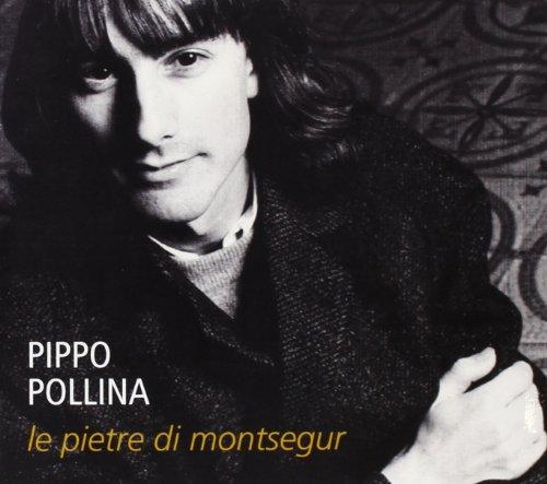 Pippo Pollina - Le Pietre Di Montsegur