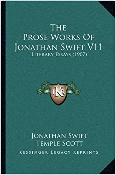 "critical essays on jonathan swift Lovin 1 analysis of jonathan swift's ""a modest proposal"" during the late seventeenth century, political pamphlets were distributed throughout ireland to promote."