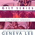 Sin Never Sleeps Audiobook by Geneva Lee Narrated by Marisa Vitali