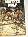 Brother Wolf (0821717286) by Parkinson, Dan