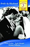 img - for Brides by Blackmail: The Blackmail Marriage / The Greek's Blackmailed Wife / The Blackmail Pregnancy (Mills & Boon by Request) by Penny Jordan (2008-03-01) book / textbook / text book