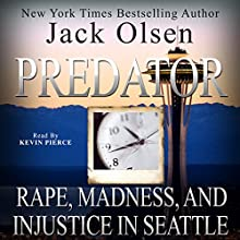 Predator (       UNABRIDGED) by Jack Olsen Narrated by Kevin Pierce