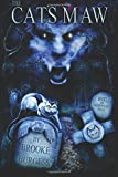 The Cat's Maw (The Shadowland Saga) (Volume 1)