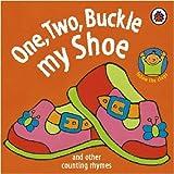 One, Two, Buckle My Shoe (Rhymes) Marjolein Pottie