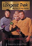 The Longest Trek: My Tour of the Galaxy (188495605X) by Whitney, Grace Lee
