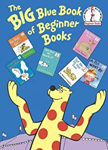 Big Blue Book of Beginner Books (Beginner Books(R)) by P.D. Eastman