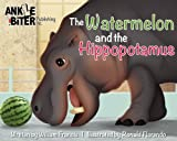 img - for The Watermelon and the Hippopotamus book / textbook / text book