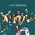 Best Of Instant Funk: I Got My Mind Made Up [Us Import]