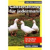 """G�nsehaltung f�r jedermannvon """"Karl H Schneider"""""""