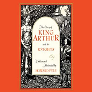 King Arthur and His Knights Audiobook
