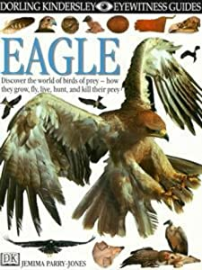 "Cover of ""Eagle (Eyewitness Guides)"""