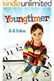 Middle School: Youngtimer: Adventures in Time (Middle School Tweens Girls 9-12 Adventure 9-12 Action 9-12 Time Travel 9-12 Funny 9-12 School 9-12 Friendship 9-12 Science Fiction 9-12 Fantasy 9-12)
