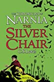 C. S. Lewis The Silver Chair (The Chronicles of Narnia, Book 6)